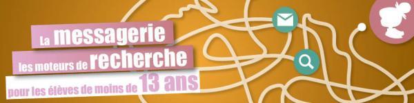 Banner - La messagerie et les moteurs de recherche pour les élèves de moins de 13 ans