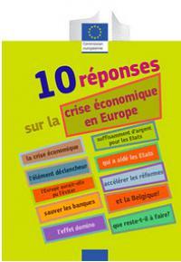 10 questions sur la crise économique en Europe - nouvelle édition